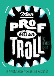 Spectacle scolaire : Mon prof est un troll